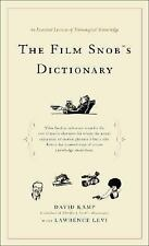 The Film Snobs Dictionary: An Essential Lexicon of Filmological Knowledge, Levi,