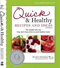 Quick & Healthy Recipes and Ideas: For people who say they don't have time to c