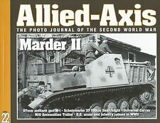 Allied - Axis Photo Journal 22: The Photo Journal of the Second World War