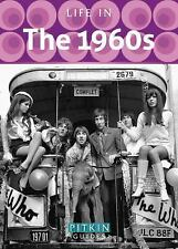 Life In: Life in The 1960s by Mike Brown (2014, Paperback)