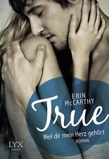 True - Weil dir mein Herz gehört von Erin McCarthy (2014, Taschenbuch)