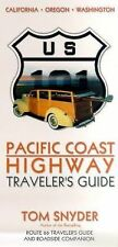 Pacific Coast Highway : Traveler's Guide by Tom Snyder (2000, Paperback,...