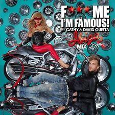 CATHY & DAVID GUETTA - F*** ME I'M FAMOUS ! - IBIZA 2011 - 15 TITRES - NEUF NEW