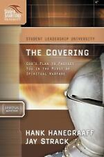The Covering: God's Plan to Protect You in the Midst of Spiritual Warfare Stude