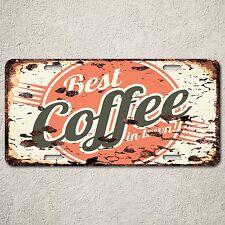 LP0107 Best COFFEE in Town Sign Auto License Plate Rust Vintage Home Store Decor