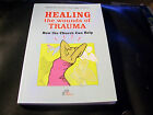 Healing the wounds of Trauma- How the Church Can Help- Revised Edition 2009
