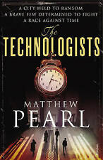 PEARL,MATTHEW-TECHNOLOGISTS, THE  BOOK NEW