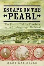 Escape on the Pearl Freedom Underground Railroad Slavery 2008 Paperback Book