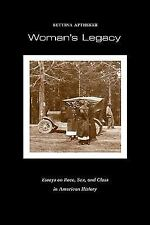 Woman's Legacy: Essays on Race, Sex and Class in American History-ExLibrary