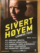 SIVERT HOYEM 2016 TOUR - orig.Concert Poster -- Konzert Plakat  A1 NEU