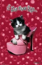KEITH KIMBERLIN KITTEN POSTER IF THE SHOE FITS 22X34 NEW FAST FREE SHIPPING