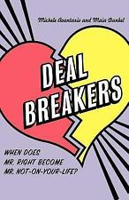 Deal Breakers: When Does Mr. Right Become Mr. Not-On-Your-Life?