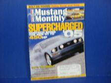 Mustang Monthly,June 2005,Supercharged '05 Vortech Spins the new GT ot 450 HP