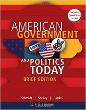 American Government and Politics Today 2014-2015 by Steffen W. Schmidt,...