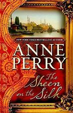 The Sheen on the Silk by Anne Perry (2010, Hardcover, Large Type)