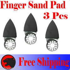 3 Pcs Oscillating Multi Tool Finger Sanding Pad Fein Multimaster Craftsman Sand