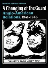 A Changing of the Guard: Anglo-american Relations, 1941-1946-ExLibrary