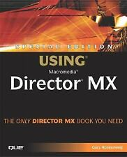 Special Edition Using Macromedia Director MX (Special Edition Using)