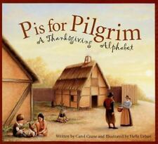 P Is for Pilgrim: A Thanksgiving Alphabet Sleeping Bear Alphabets
