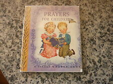 Prayers for Children illustrated by Rachel Taft Dixon. In scarce dust jacket.