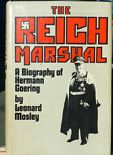 The Reich Marshall  Herman Goering   First Edition  Hardcover with Jacket 1974