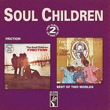 The Soul Children - Friction/Best Of Both Worlds (CDSXD 056)