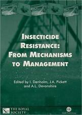 Insecticide Resistance : From Mechanisms to Management (1999, Hardcover)