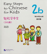 Easy Steps to Chinese for Kids: Workbook 2B - English & Chinese Ed.