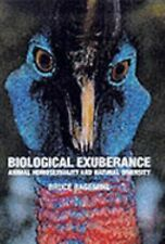 Biological Exuberance : Animal Homosexuality and Natural Diversity