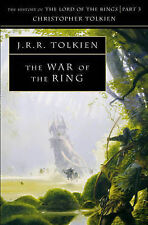 The War of the Ring: History of the Lord of the Rings: Pt. 3 by Christopher...