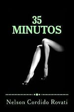 35 Minutos by Nelson Rovati (2012, Paperback, Large Type)