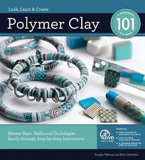 Polymer Clay: Master Basic Skills and Techniques Easily Through Step-by-Step