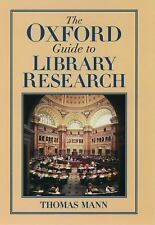 The Oxford Guide to Library Research, Mann, Thomas, Very Good Book