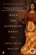 When the Elephants Dance Holthe, Tess Uriza Paperback