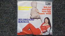 Hildegard Krekel - Griechisch-Römisch/ Ich tu nur das 7'' Single (Ekel Alfred)