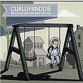 We Can Be Through With the Past, Curlupanddie, Very Good Condition EP