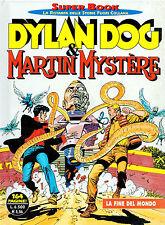 DYLAN DOG & MARTIN MYSTERE - la fine del mondo - Super Book copertina rigida