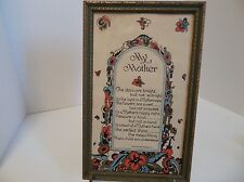 """Motto Poem Print, """"My Mother"""" original frame and glass; 11 Inches; Great Color!"""