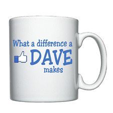 What a difference a Dave makes - Personalised Mug / Cup