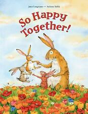 So Happy Together! by Jutta Langreuter (2017, Picture Book)