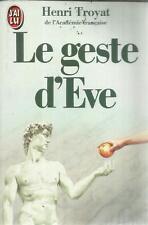 HENRI TROYAT LE GESTE D'EVE