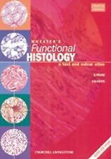 Wheater's Functional Histology: A Text and Colour Atlas (Book with CD-ROM) (Func