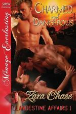 Charmed and Dangerous Bk. 1 by Zara Chase (2013, Paperback)
