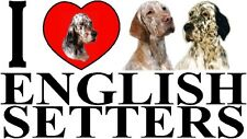 I LOVE ENGLISH SETTERS Dog Car Sticker By Starprint - Ft. the English Setter