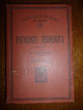 MANUALI HOEPLI GIUSEPPE MANTOVANI PSICOLOGIA FISIOLOGICA 1905