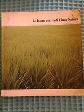 La Buona Cucina di Linea Natura - 1979