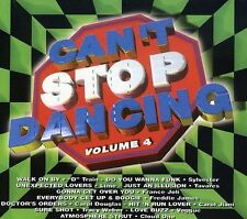 Various Artists : Cant Stop Dancing - Vol. 4 CD (2003)