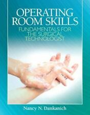 NEW - Operating Room Skills: Fundamentals for the Surgical Technologist