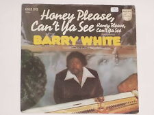 "BARRY WHITE -Honey Please, Can't Ya See- 7"" 45"