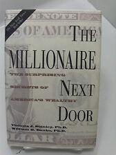 THE MILLIONAIR NEXT DOOR The Surprising Secrets of America's Wealthy Stanley-Dan